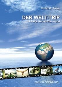 9783943121100 Web1 214x300 - Der Welt-Trip: Einmal um den Globus