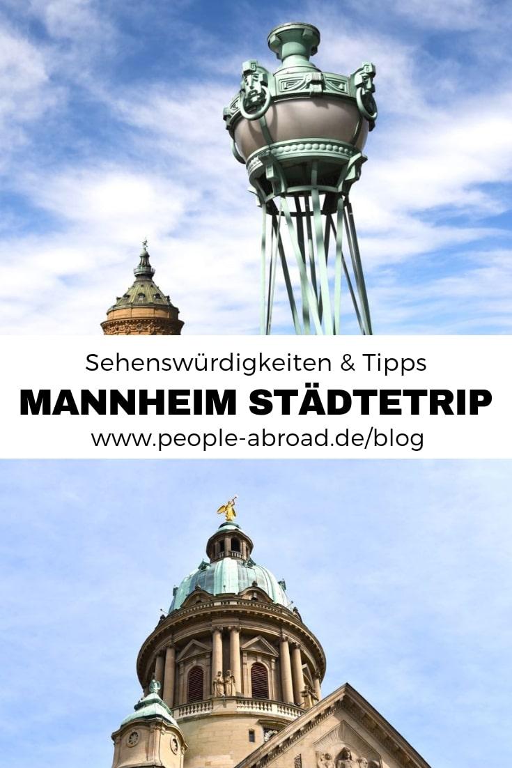 Werbung / Sehenswürdigkeiten und Tipps für deinen Mannheim Städtetrip #Mannheim #Städtereise #Badenwürttemberg #Kurztrip