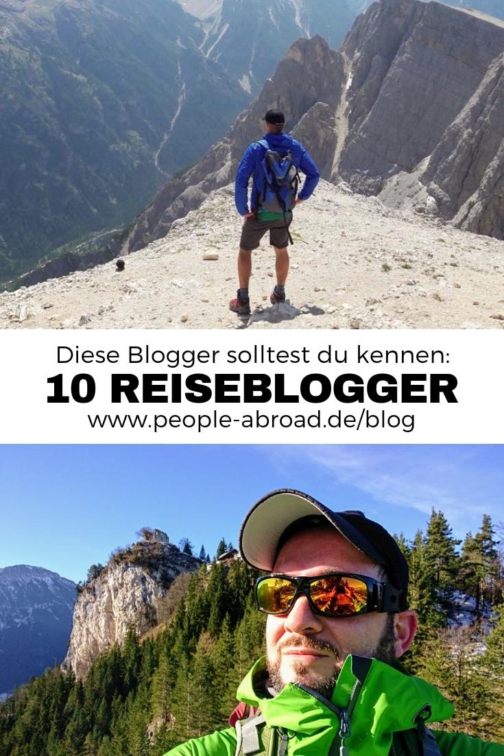 10 Reiseblogger die du kennen solltest #Reiseblogger #Reisen #Urlaub #Blogger #Travelblogger