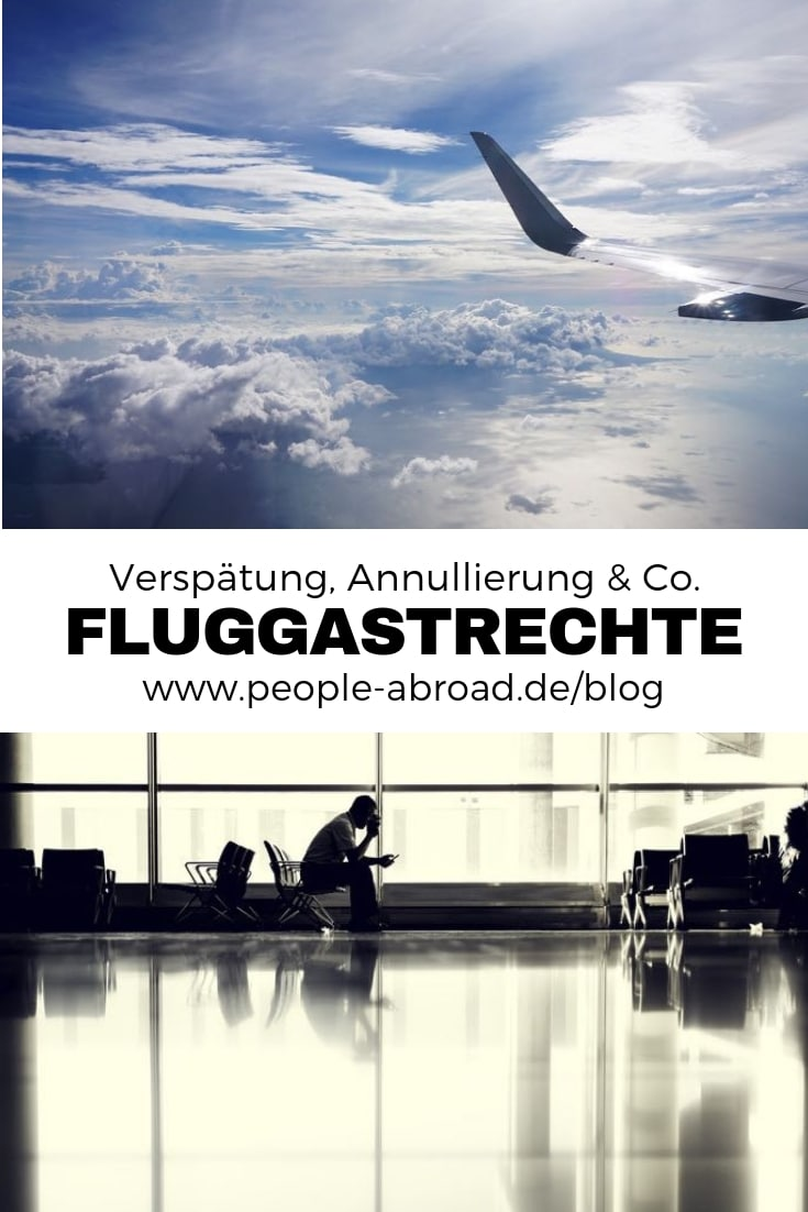 Werbung / Fluggastrechte bei Verspätung, Annullierung und Nichtbefördernung #Fluggastrechte #Flugreise #Flugverspätung