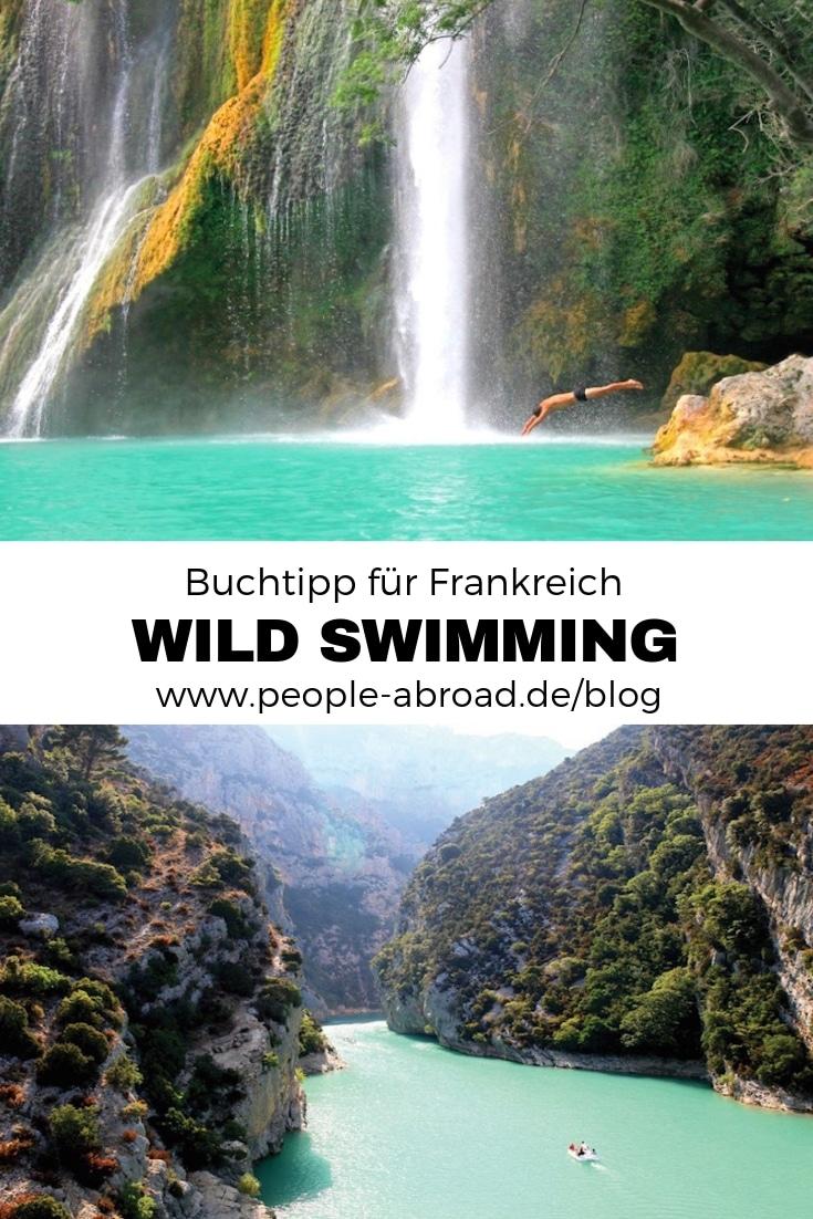 56 - Wild Swimming Frankreich - dein Outdoor-Abenteuer