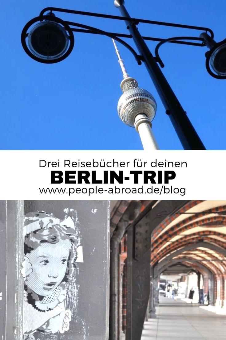 Drei Reisebücher für deinen Berlin-Trip #Berlin #Städtetrip #Städtereise #Kurztrip #Europa