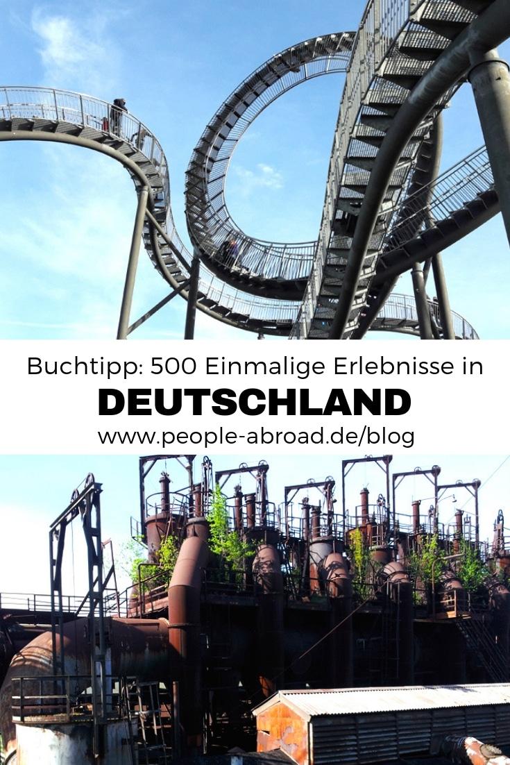 Buchtipp: 500 Einmalige Erlebnisse in Deutschland #Reisen #Deutschland #Erlebnisse #Bücher #Blogger