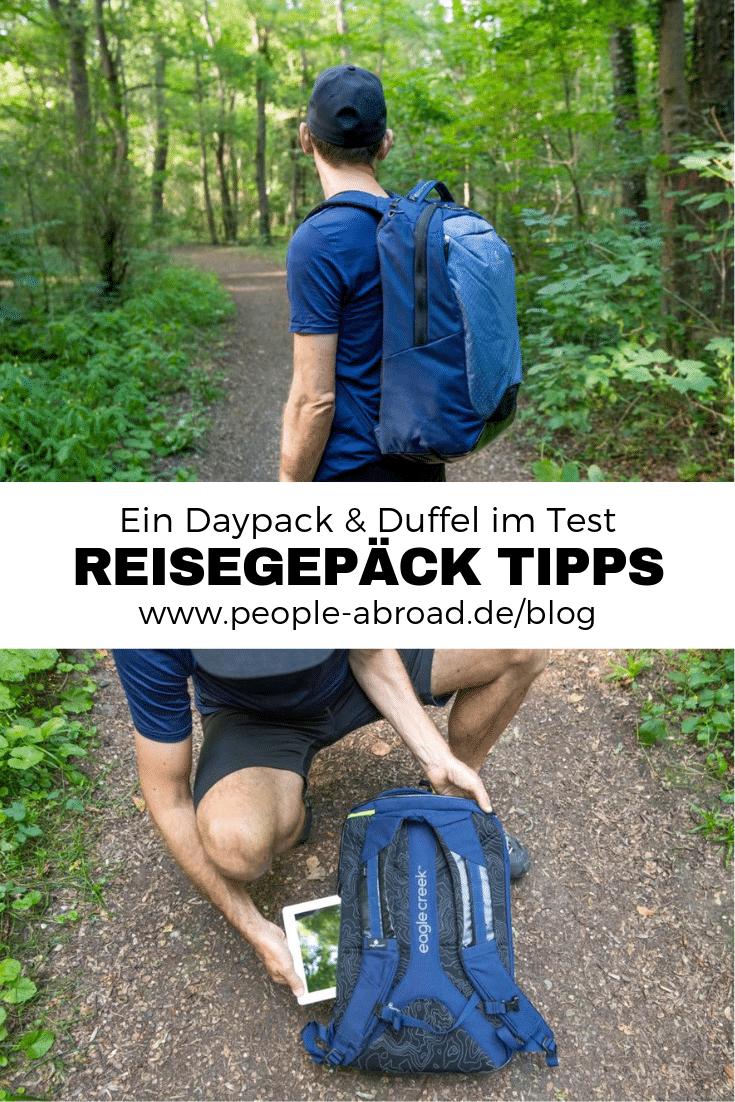 Werbung / Thema Reisegepäck: Ein Daypack & Duffel im Test #Reisegepäck #Rucksack #Daypack #Tasche  #Duffel